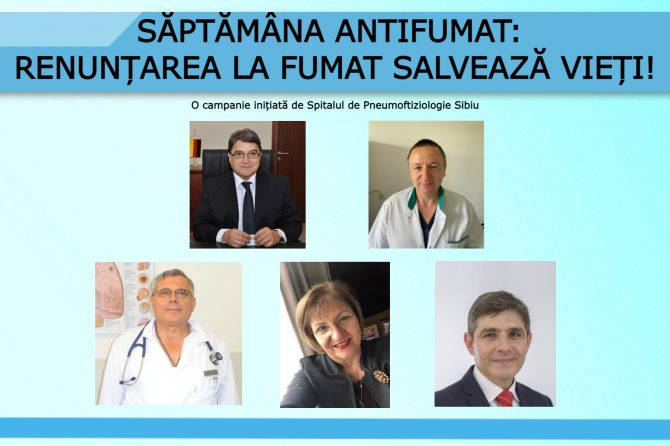 Săptămâna Antifumat – Noi mesaje antifumat transmise de personalitățile sibiene  si Scrisoare deschisa catre medicii din judetul Sibiu